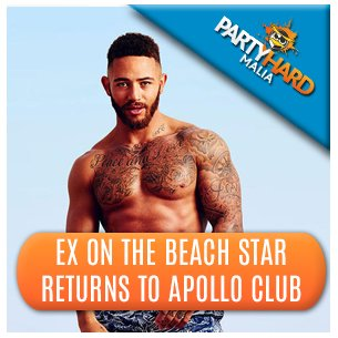 Ex On-the-Beach Star Returns to Apollo Club